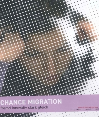Chance Migration